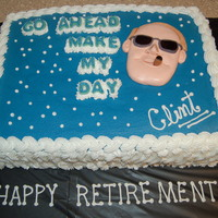"Clint Retirement 9x13 french vanilla cake with all buttercream icing. Face is mmf. Face was made to look like ""Clint"" the retiree."