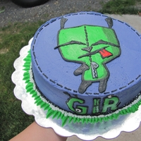 Gir Cake   not that I know this character but I did the request for my BIL for his GF. added her moms name too. TFL