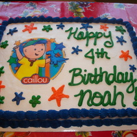 "~Caillou Cake~  I made this cake for my friend's son. It was white cake with bc icing. My friend bought the ""Caillou"" edible image that I..."