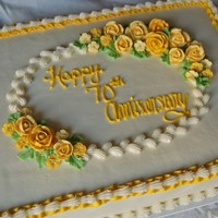 70Th Anniversary Cake Half sheet cake for a 70th Wedding Anniversary!