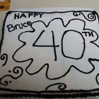 40Th Birthday   this was a last minute add on to another cake order white cake with buttercream
