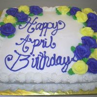 April_Birthday.jpg This cake was for the birthday's in the month of April at my church.