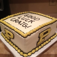 Good Luck Craig! Going away cake done in Purdue colors. Top was too plain, so I changed the letters as posted in the next picture.