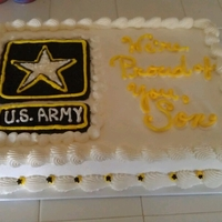 Army   Sheet cake frosted with Pastry Pride. Decorations are buttercream. Made for man heading to bootcamp