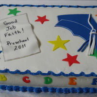 Preschool Graduation This cake was inspired by one I saw here on CC and I apologize for not remembering the original cake's designer.