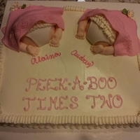 Peek-A-Boo Times Two Two baby butts on sheet cake for twin girls shower