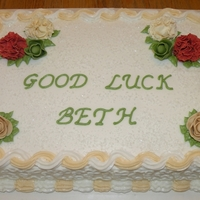 """good Luck On Your New Job"" Cake Cake is a white quarter sheet with BC icing. Carnations are made of gumpaste and roses are made of fondant. Sugar crystals on top for added..."