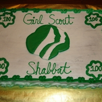 Girl Scout Shabbat Cake March 2012 marked the 100th Anniversary of Girl Scouts. The Girl Scout insignia is made of royal icing. Everything else is buttercream. The...