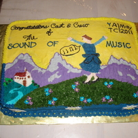 Sound Of Music Cake I made this cake for the cast party of the Sound of Music, community theatre at our local YMCA. Full sheet vanilla cake with chocolate...