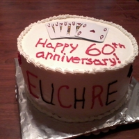 Euchre Cake This was for my grandparents 60th wedding anniversary. They love Euchre. The cake was WASC & BC.