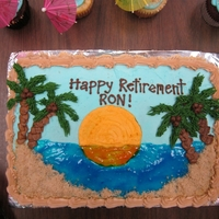 Tropical Retirement Cake White 1/4 sheet cake with butter cream frosting. Boss retired and was planning on traveling, so thought this was appropriate. Based off of...
