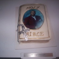 Pastor Anniversary Cake I SEE MANY BIBLE CAKES ON THIS SITE, SO I DECIDED TO DO SOMETHING. I PUT AN IMAGE OF THE PASTOR ON THE FRONT OF THE BIBLE