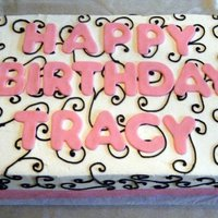 Scroll Design Birthday Sheet Cake   Sheet cake with black and white scroll design and pink fondant lettering