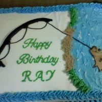 Fishing Birthday Cake Made for a 76 year old man who loves to fish.....BC icing with fondant fishing pole and fish. TFL!!