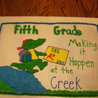 Making It Happen At The Creek Made for 5th grade Awards Ceremony at school. Yellow cake with buttercream icing.
