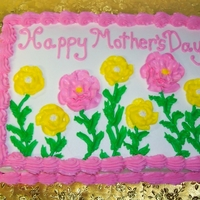Flowers Mother's Day Cake White cake, vanilla bc icing.