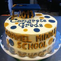 Middle School Graduation Cake Graduation cake for Carmel Middle School.