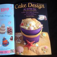 Andrea's Sweetcakes Sand Bucket Cake Tutorial In Cake Design France Magazine I got published! Cake design France features a 4 page tutorial on how to create my sand bucket cake with starfish and shells. This is the...