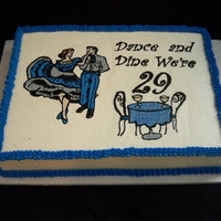 Square Dancing Club 29Th Anniversary Square dancing clubs 29th anniversary. Vanilla cake with buttercream frosting. 11x15 cake with the entire top one big frozen buttercream...
