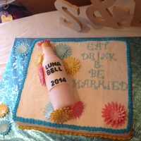 "Bridal Shower Cake/wine Theme Bridal shower theme ""Eat, drink & be married"""