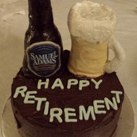 Retirement Cake   Samuel Adams cold beer and stein made of rkt. Fondant letters on a chocolate cake!