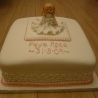 Christening Cake.   I made this cake for a 3 year old girl's Christening.
