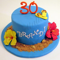 Beach Cake Beach Cake, 30th Birthday Cake, Flip Flips Cake, Gumpaste Hibuscus , Shells cake, Custom Cakes, Specialty Cake, Sweettalk, Passport to...