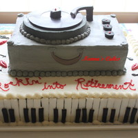 A Rockin Retirement Cake Uses Buttercream Fondant For The Keyboard Chocolate For The Record Knobs And All Buttercream Frosting For Those  A Rockin' Retirement cake uses buttercream fondant for the keyboard; chocolate for the record knobs and all buttercream frosting- for...