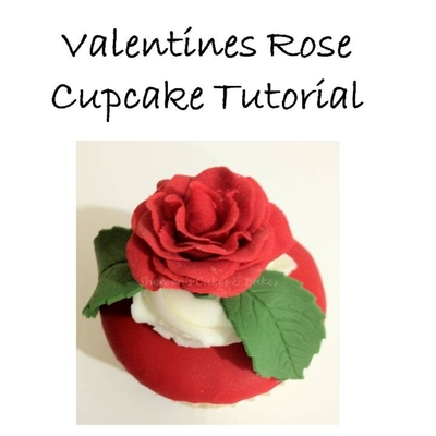 Valentines Rose Cupcake Tutorial on Cake Central