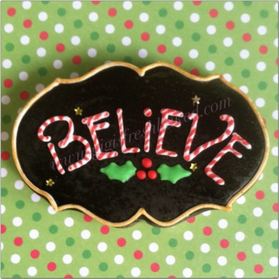 Christmas 'believe' Cookie