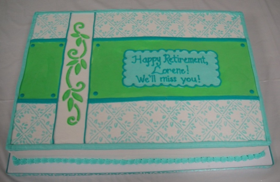 Lorene's Retirement on Cake Central