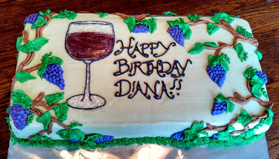 This Is A Birthday Cake For Wine Lover 8X16In Sheet All Buttercream Piped The Vines Grapes And Glass On Then Added Thin