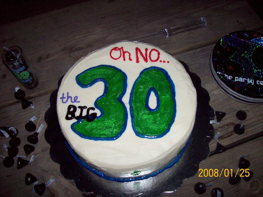 Oh No The Big 30 on Cake Central