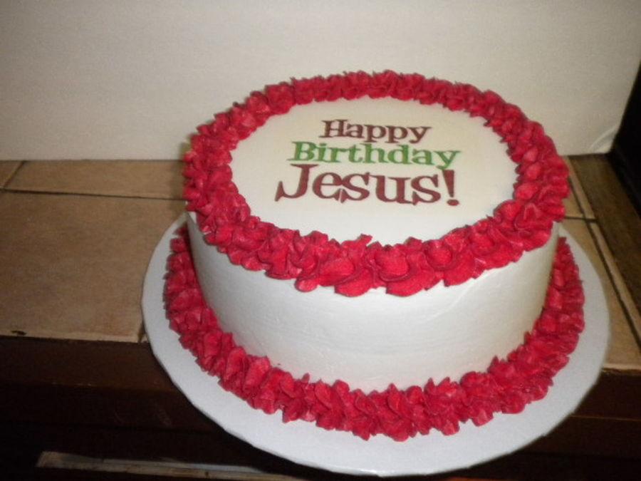 Jesus Birthday Cake Images : Happy Birthday Jesus! - CakeCentral.com
