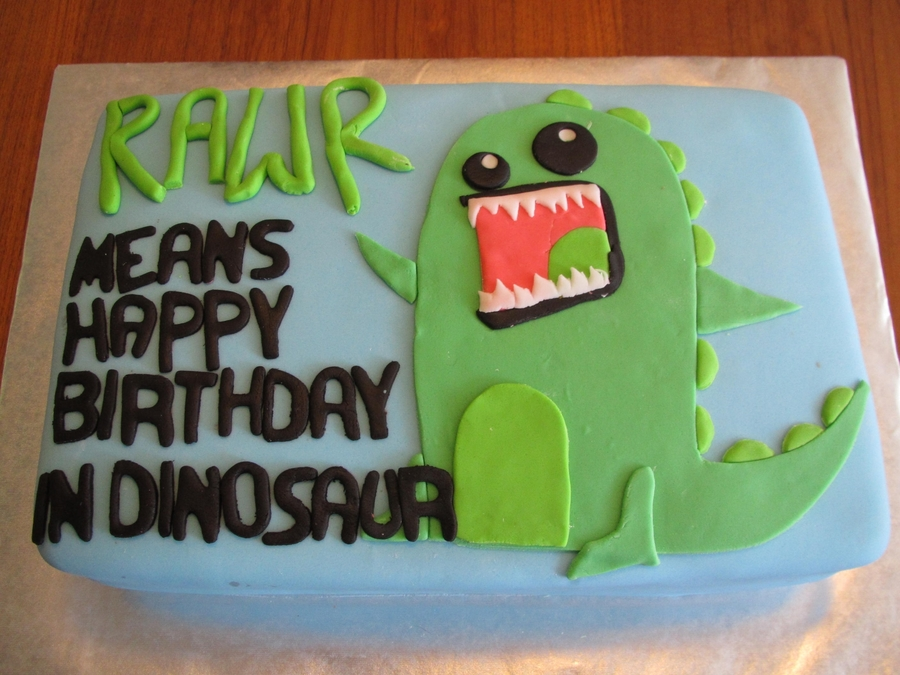 Rawr Means Happy Birthday In Dinosaur on Cake Central