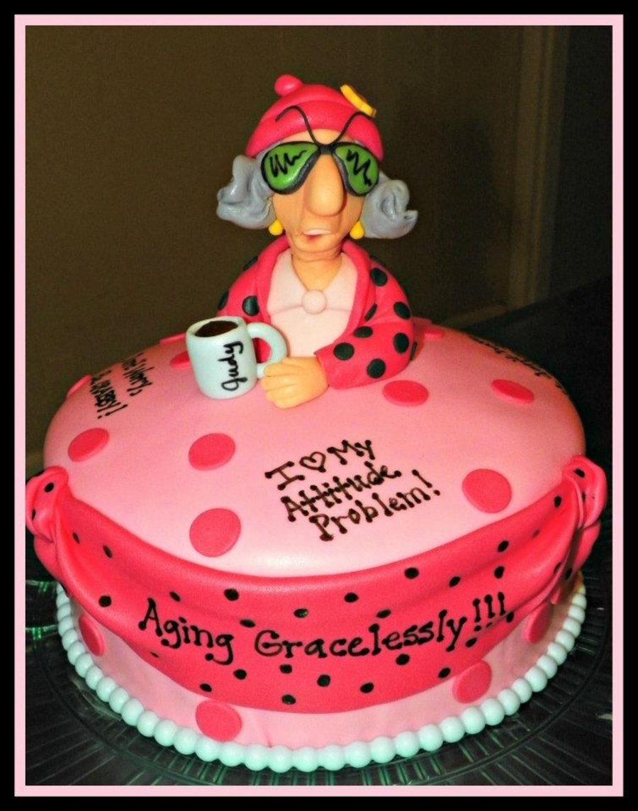 Maxine Aging Gracelessly on Cake Central