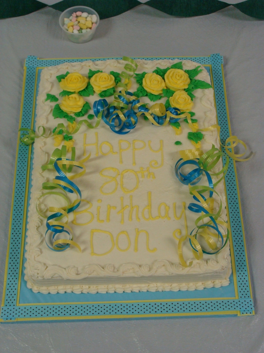 80Th Birthday! on Cake Central