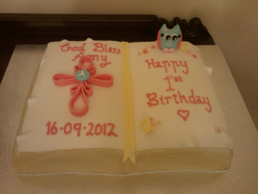 Amy's Baptism And Birthday Cake on Cake Central