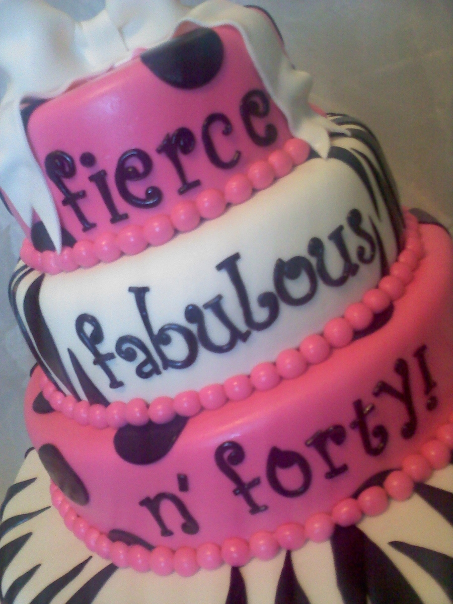 Fierce Fabulous N Forty Cakecentral Com