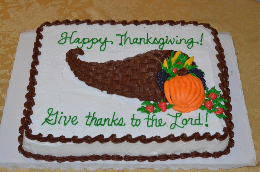 Happy Thanksgiving Give Thanks To The Lord Cornucopia Themed Cake