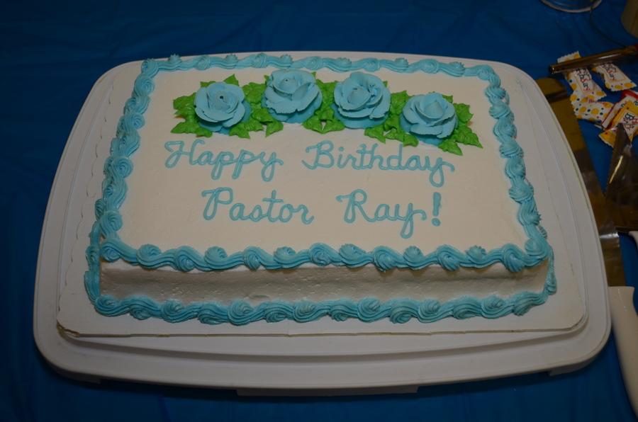 Happy Birthday Pastor Ray CakeCentralcom