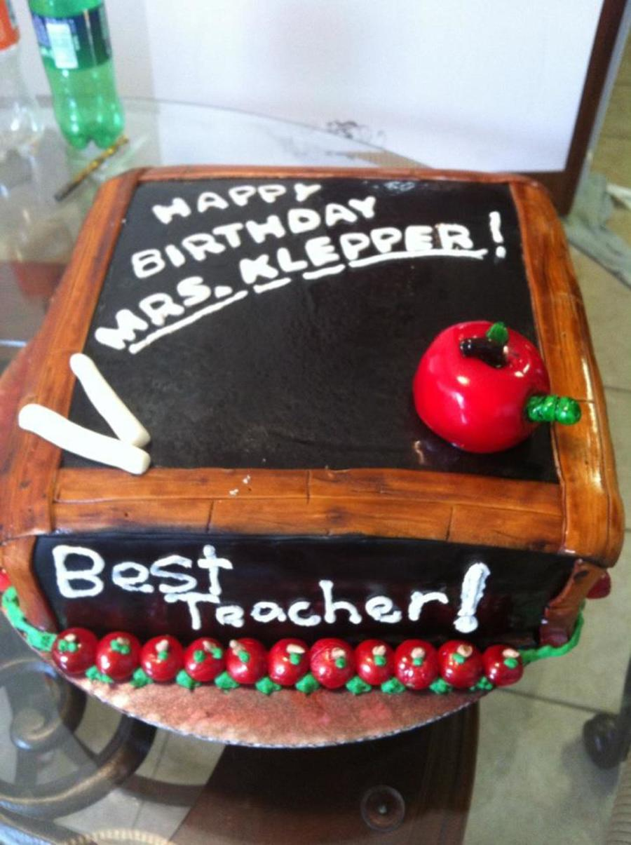 Teachers Birthday Cake.  on Cake Central