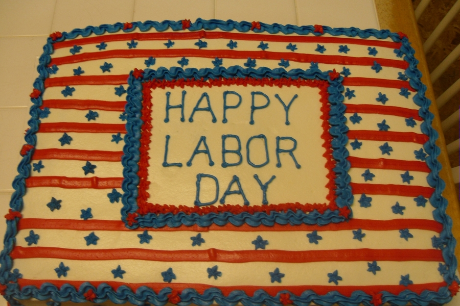 Happy Labor Day on Cake Central