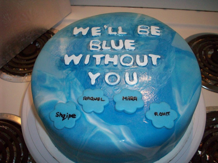 Good Bye Cake We Ll Be Blue Without You Cakecentral Com