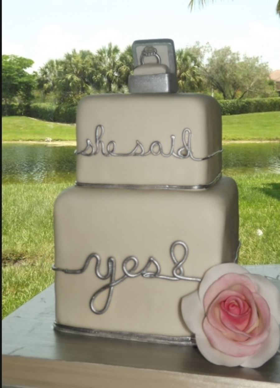 She Said Yes! Engagement Cake on Cake Central