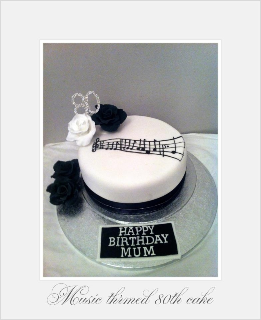 Terrific Music Themed Birthday Cake 80Th Celebration Cakecentral Com Funny Birthday Cards Online Alyptdamsfinfo