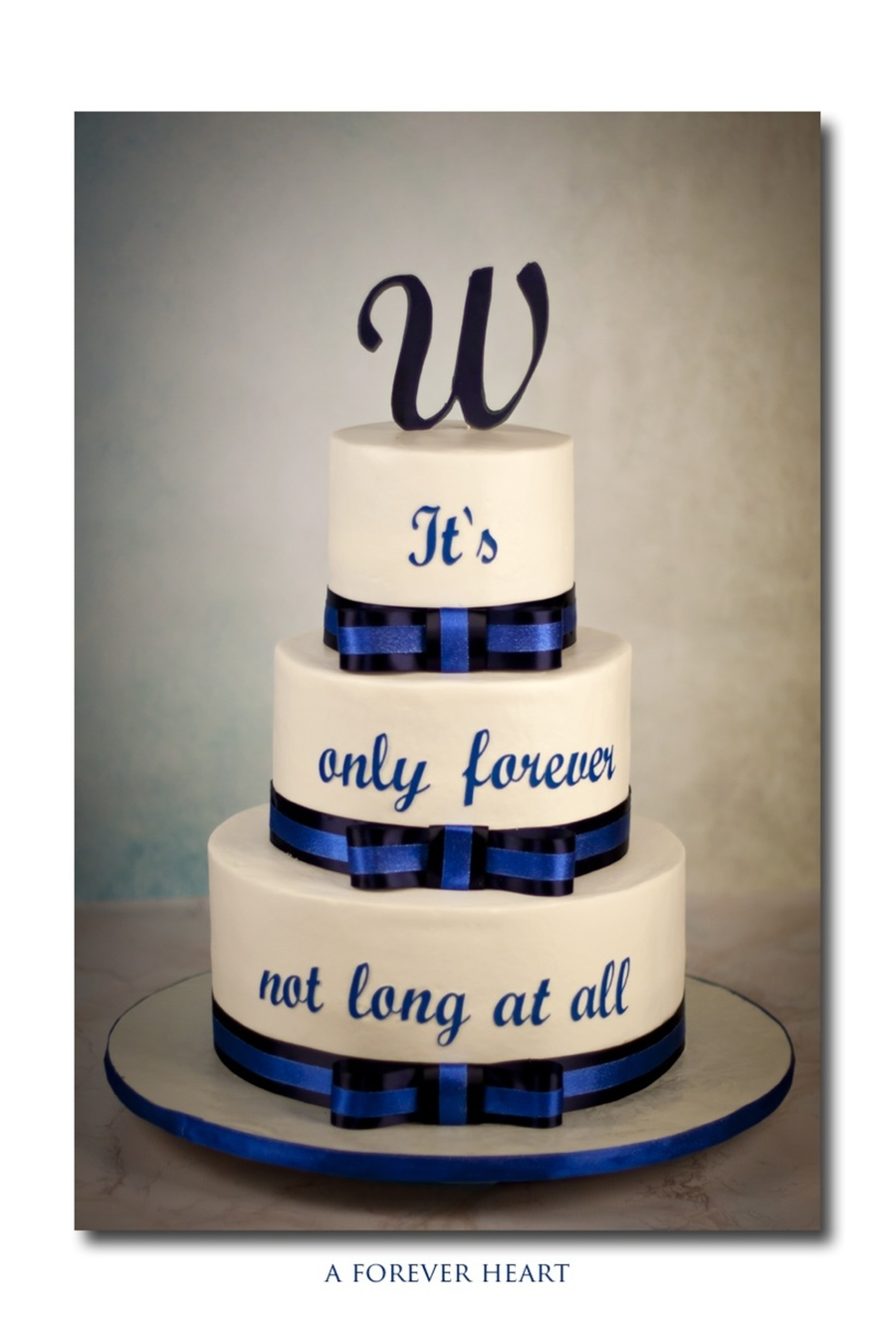 wedding cake sayings wedding cake using a quote from a favorite of the 23830