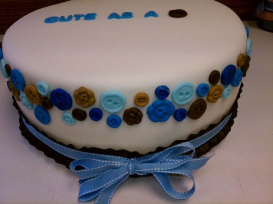 Cute As A Button - Bab Y Boy Shower Cake on Cake Central