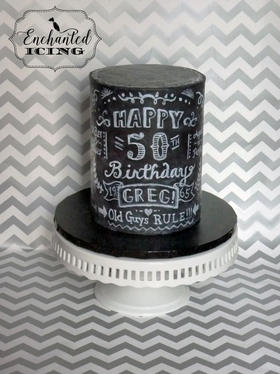 Chalkboard 50Th Birthday Cake on Cake Central