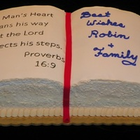 Going To Seminary This book cake was done for a church member who is going off to seminary. The verse seemed appropriate.